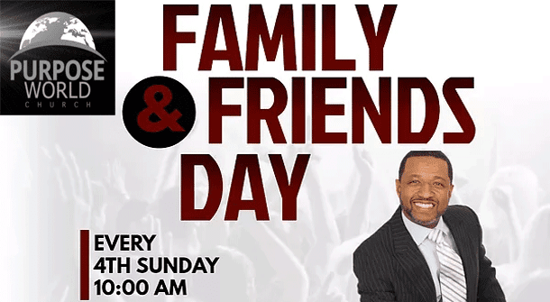 Family And Friends Day Purpose World Church