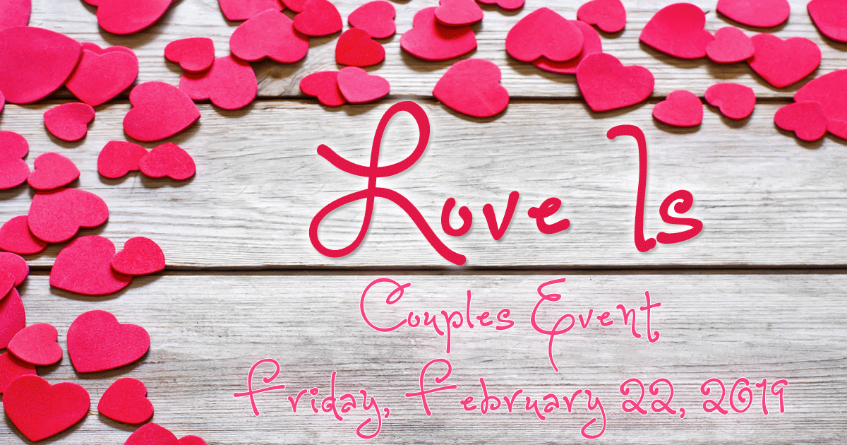 Love Is Couples Event