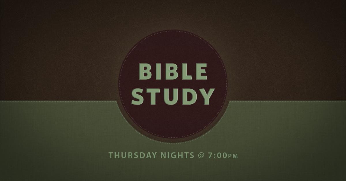 Bible Study Thursday nights
